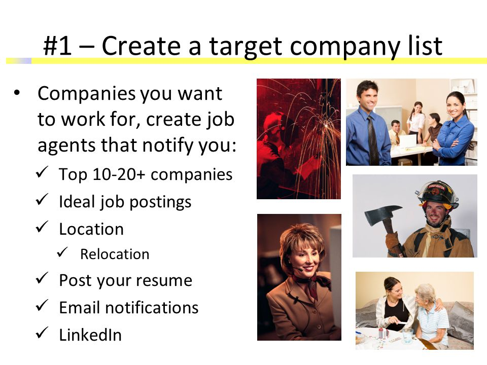About.com: Best Job Sites 2015 CareerBuilder.com – millions of jobs Glassdoor.com – company research Indeed.com – Google of job searching Linkedin.com – social network connections LinkUp.com – avoid scams, duplicates Monster.com – millions of job postings Simplyhired.com – job search, LinkedIn connections US.jobs – direct employers and state job banks jobsearch.about.com/od/joblistings/tp/topjobsearchsites.htm