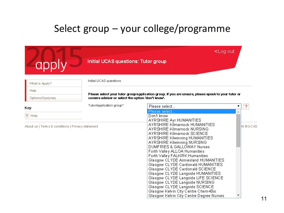 Select group – your college/programme 11