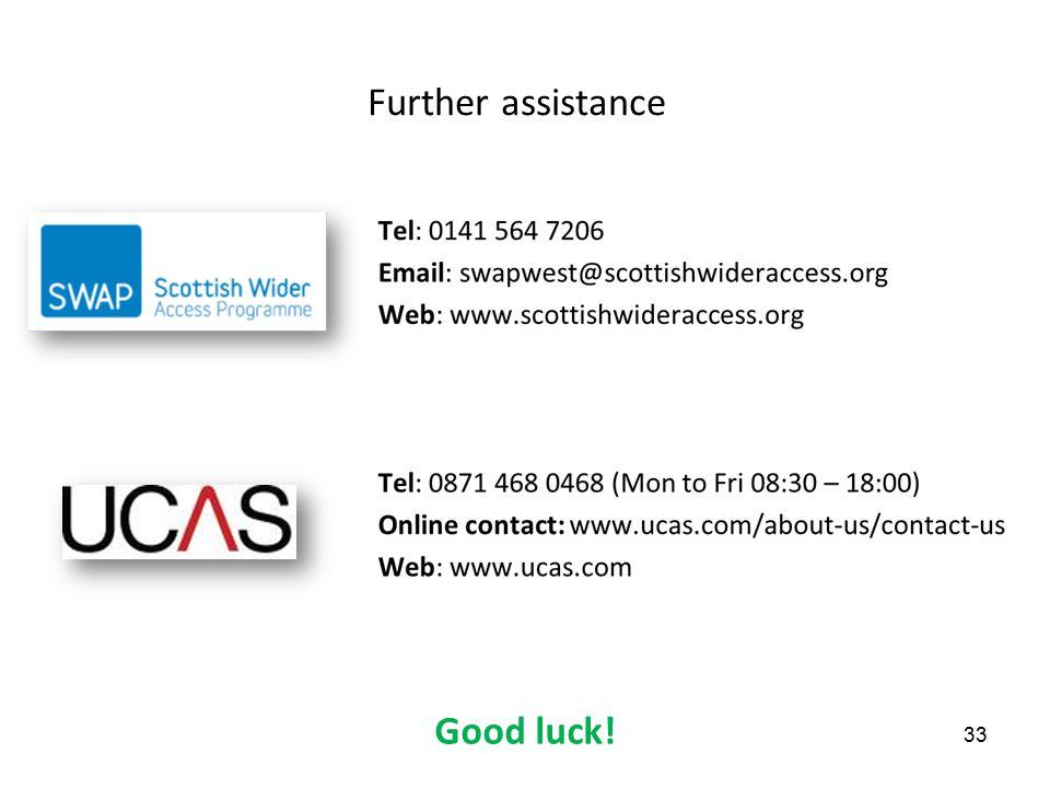 Further assistance Good luck! 33