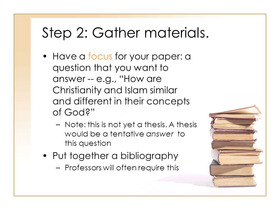 Step 2: Gather materials.
