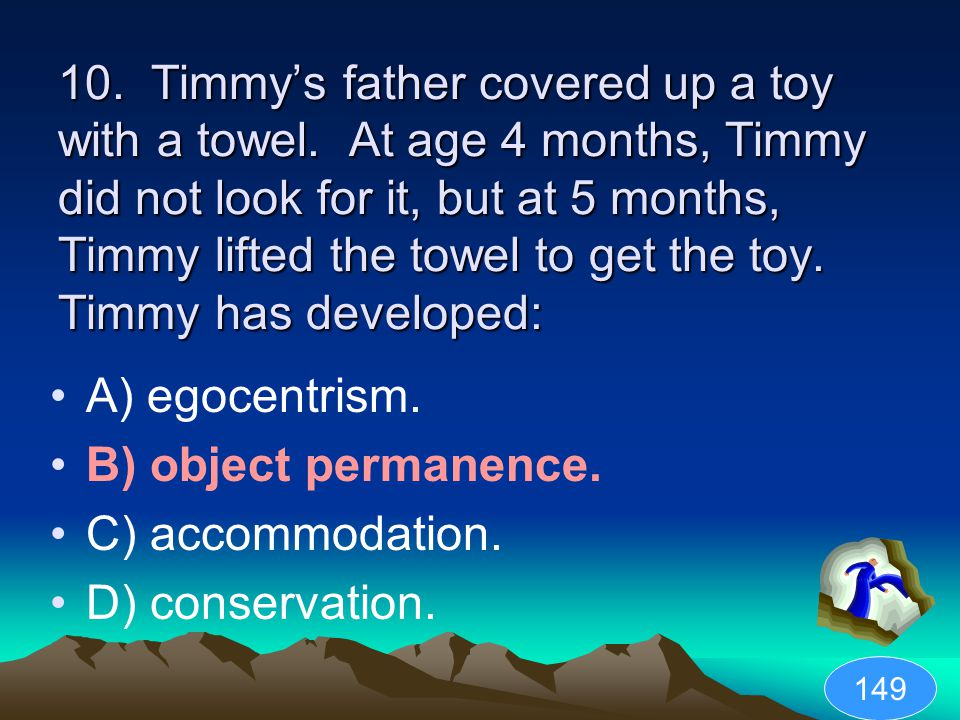 10.Timmy's father covered up a toy with a towel.