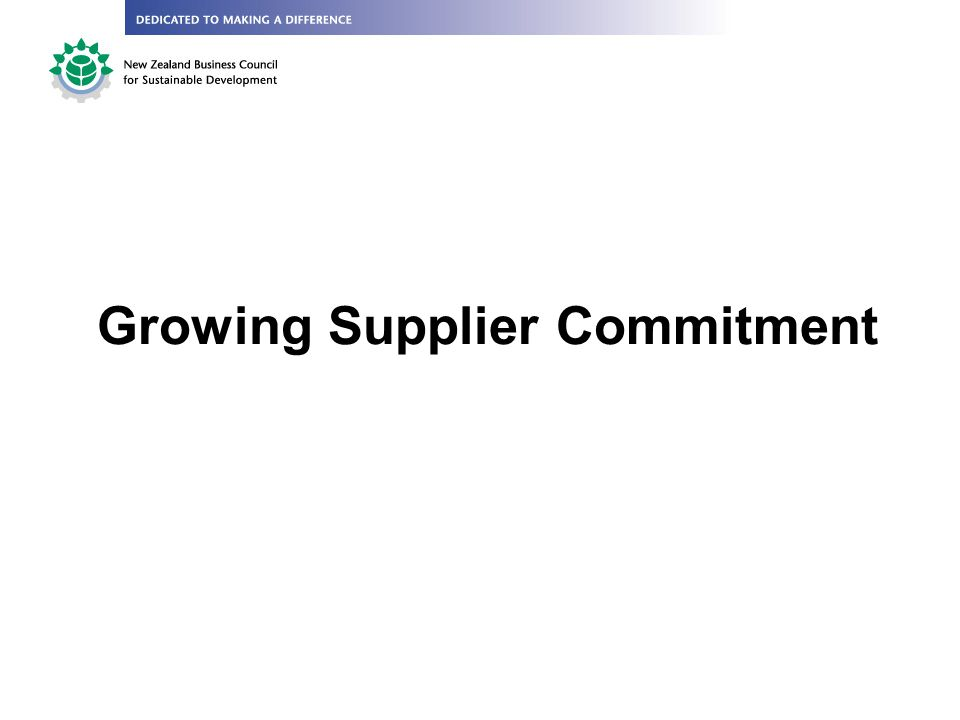 Growing Supplier Commitment