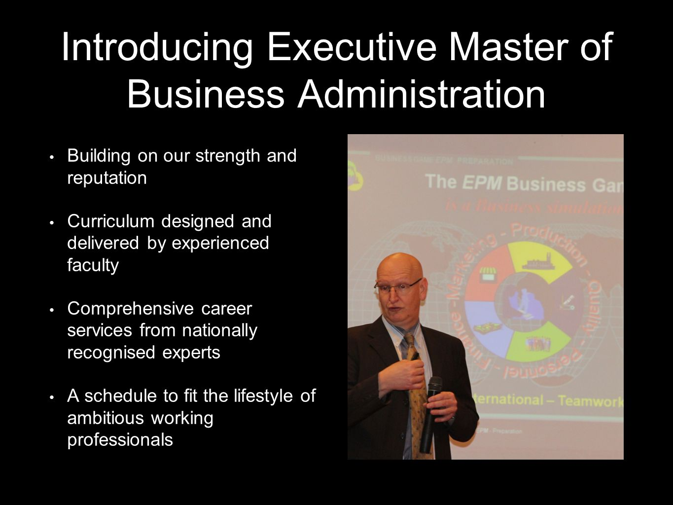 Why pursue an Executive Master of Business Administration Knowledge-Gain a deeper understanding of business functions Credentials-credibility to advance within-or beyond-your organisation Immediate impact-learn methods that can be applied sooner rather than later Flexibility-dedicate a few months to develop your career for a lifetime Networking- develop a broad network of peers across many industries