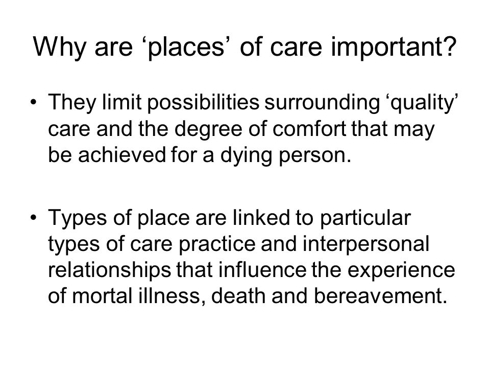 Why are 'places' of care important.