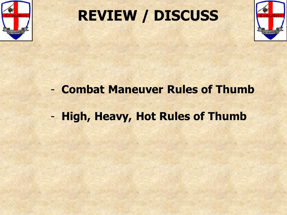 REVIEW / DISCUSS - Combat Maneuver Rules of Thumb - High, Heavy, Hot Rules of Thumb