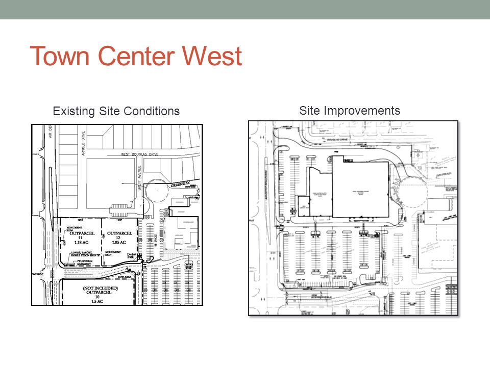 Town Center West Existing Site Conditions Site Improvements