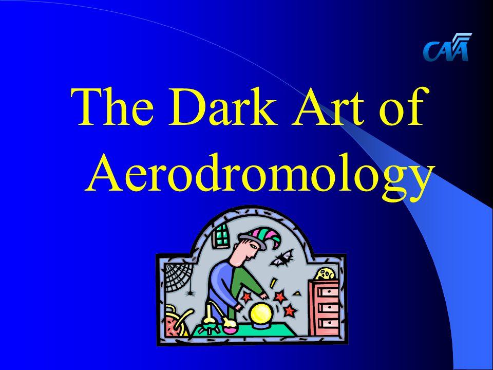 The Dark Art of Aerodromology