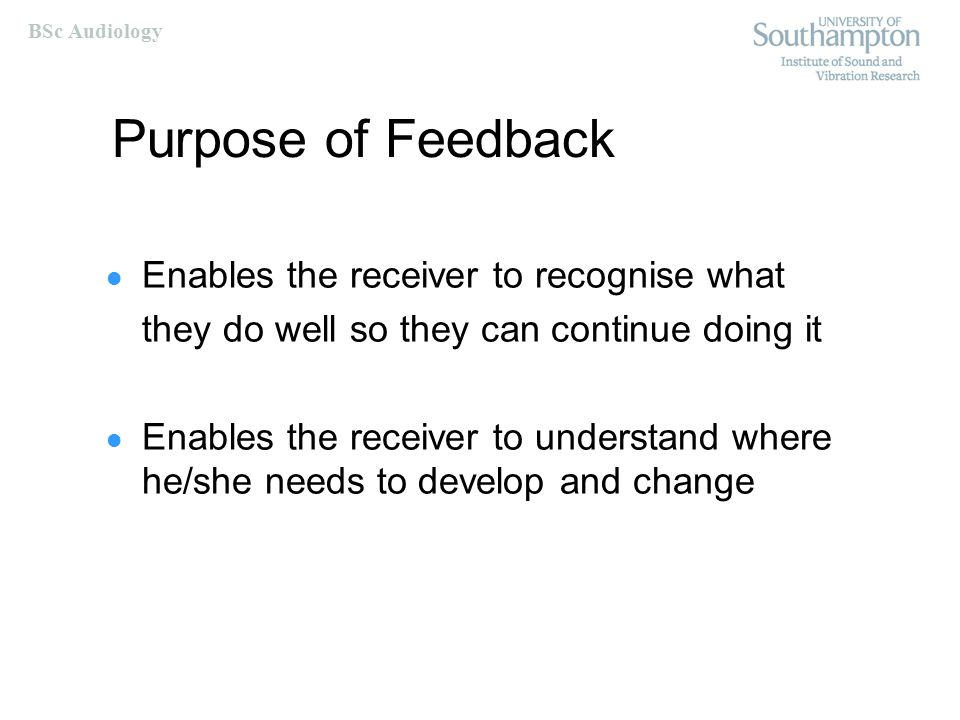 BSc Audiology Does feedback work.