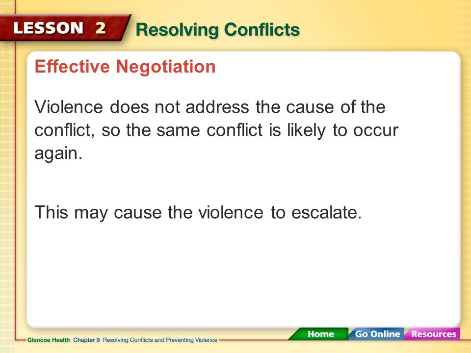 Effective Negotiation Negotiation involves finding a solution that both sides can accept.