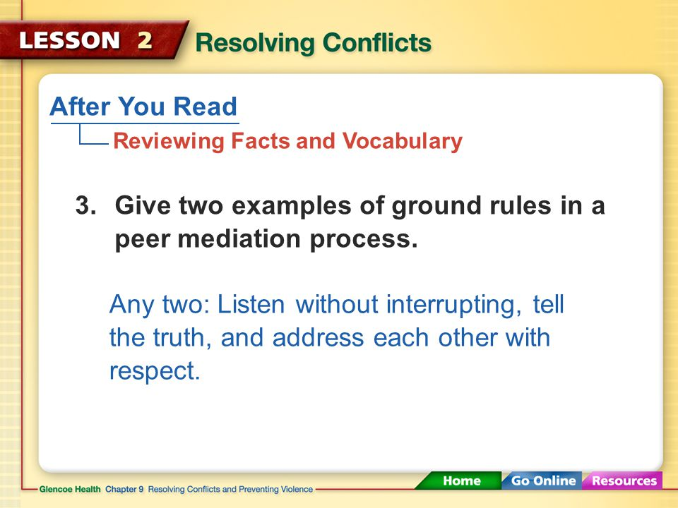 After You Read Reviewing Facts and Vocabulary 2.When might it be necessary to bring in a mediator to settle a conflict.