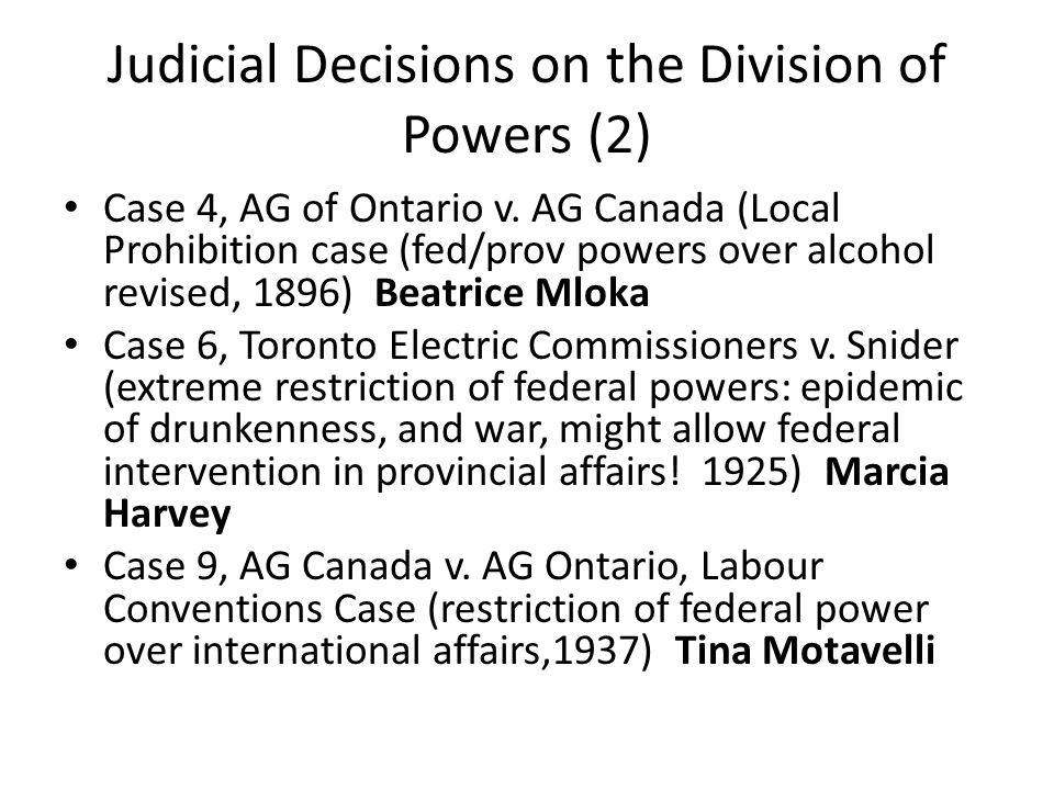 Judicial Decisions on the Division of Powers (2) Case 4, AG of Ontario v.