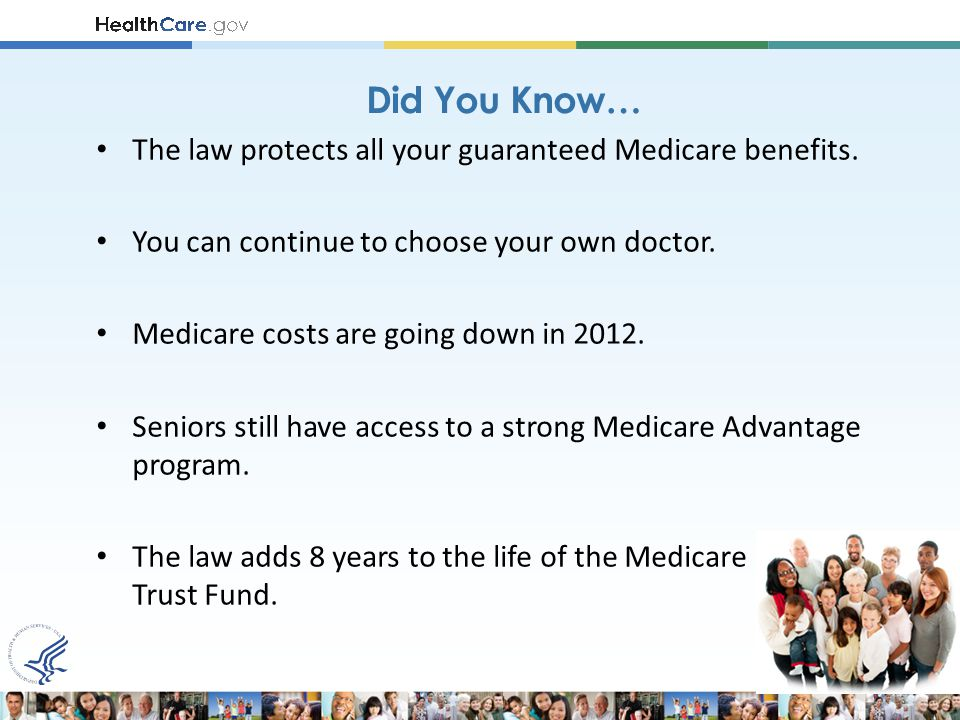 The law protects all your guaranteed Medicare benefits.