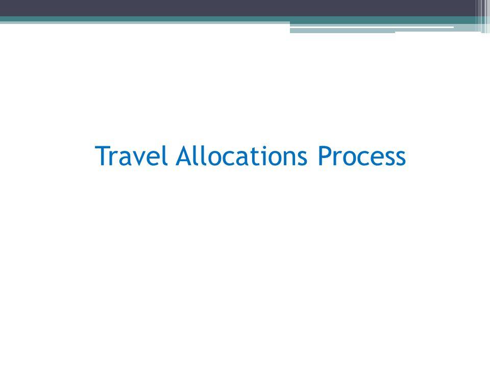 Travel Allocations Process