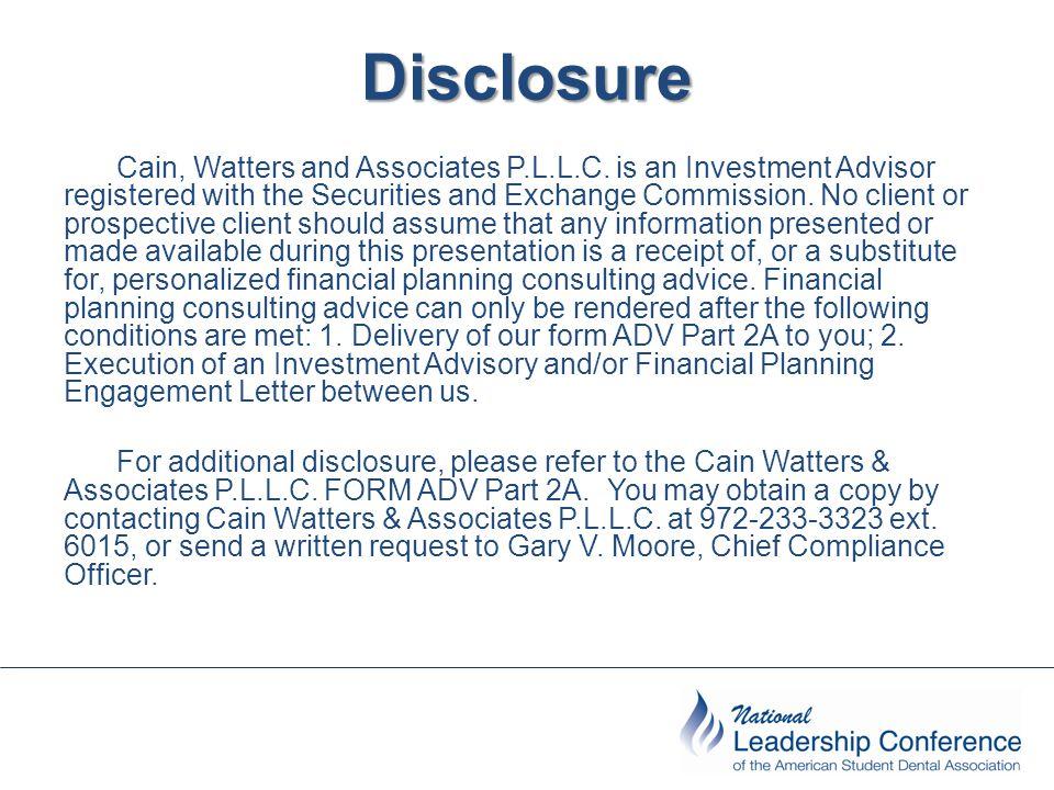 Disclosure Cain, Watters and Associates P.L.L.C.