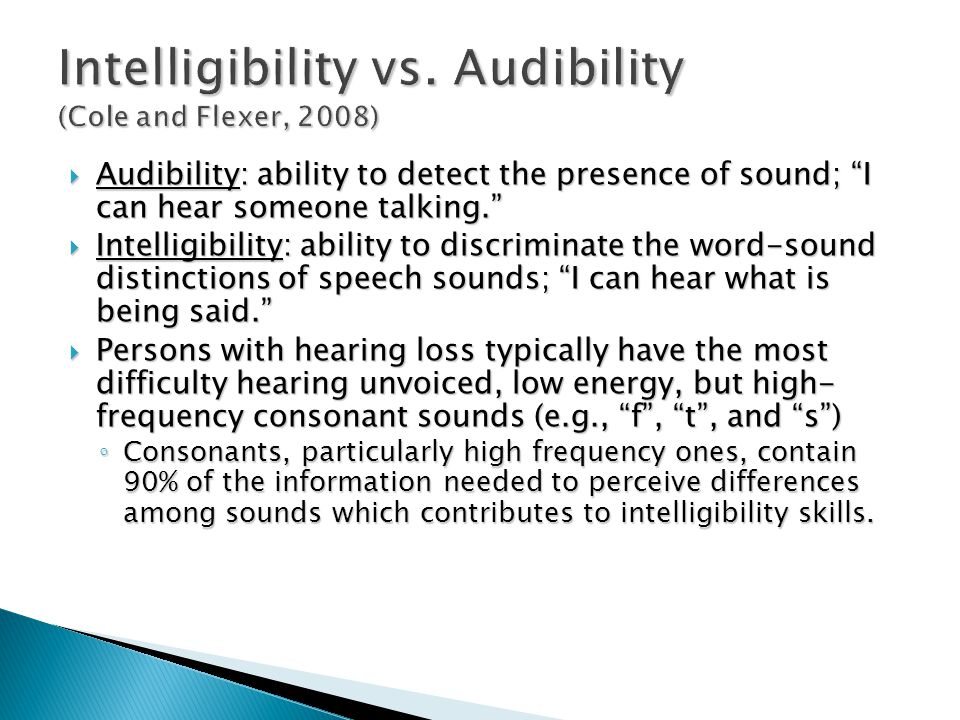 Intelligibility vs.