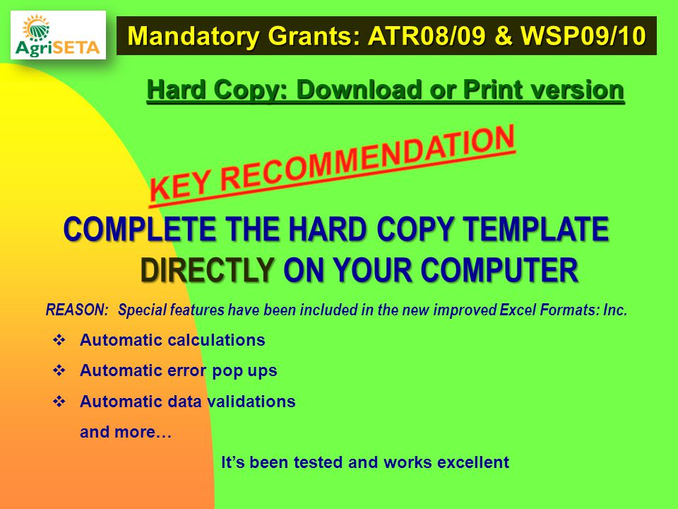COMPLETE THE HARD COPY TEMPLATE DIRECTLY ON YOUR COMPUTER REASON: Special features have been included in the new improved Excel Formats: Inc.  Automa