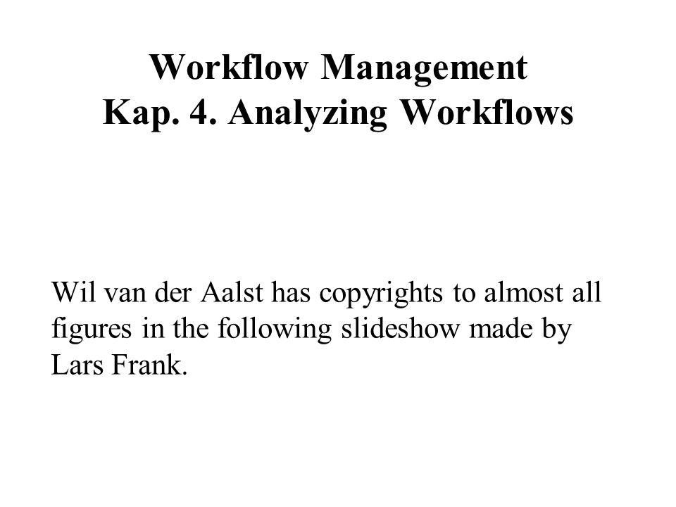 Workflow Management Kap. 4.