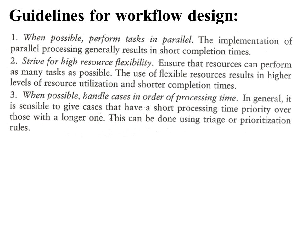 Guidelines for workflow design: