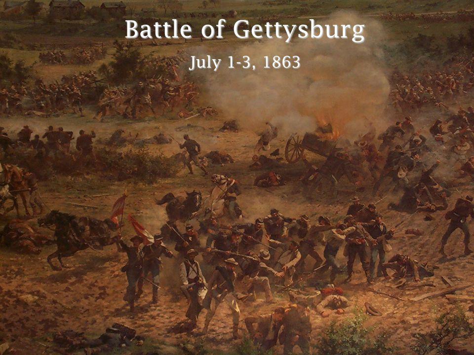 Battle of Gettysburg July 1-3, 1863
