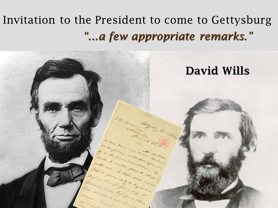 David Wills Invitation to the President to come to Gettysburg ...a few appropriate remarks.