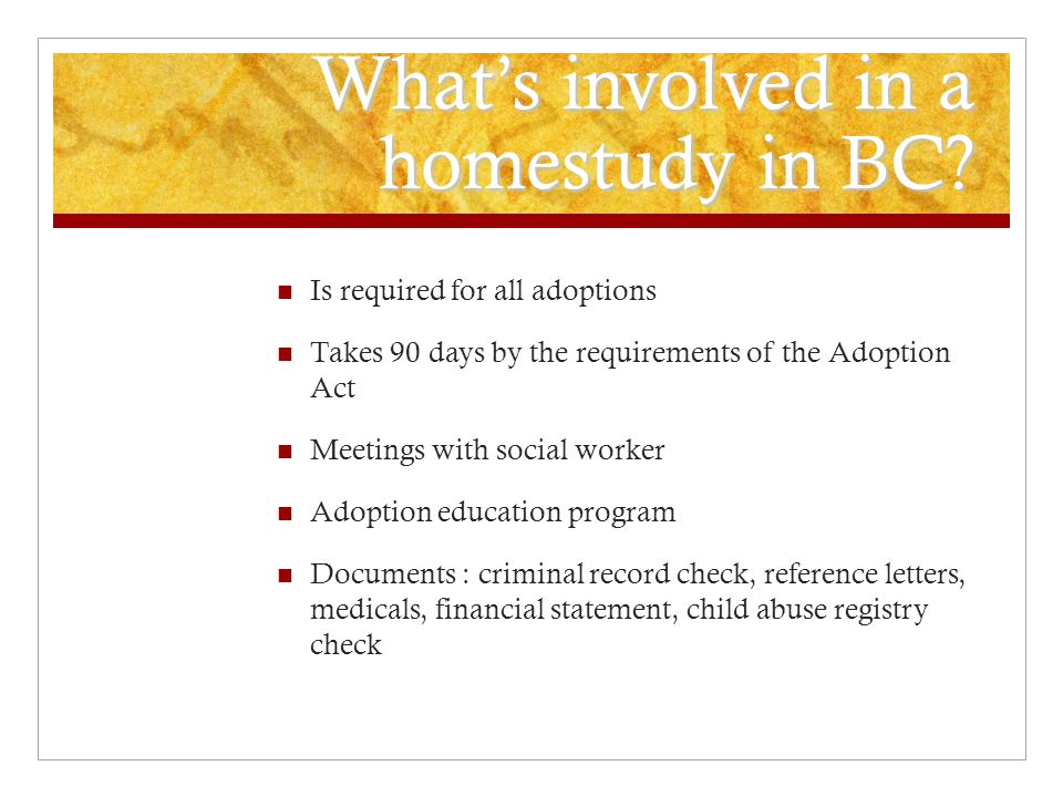 What's involved in a homestudy in BC.