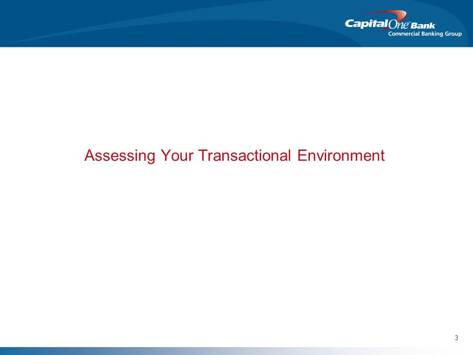3 Assessing Your Transactional Environment