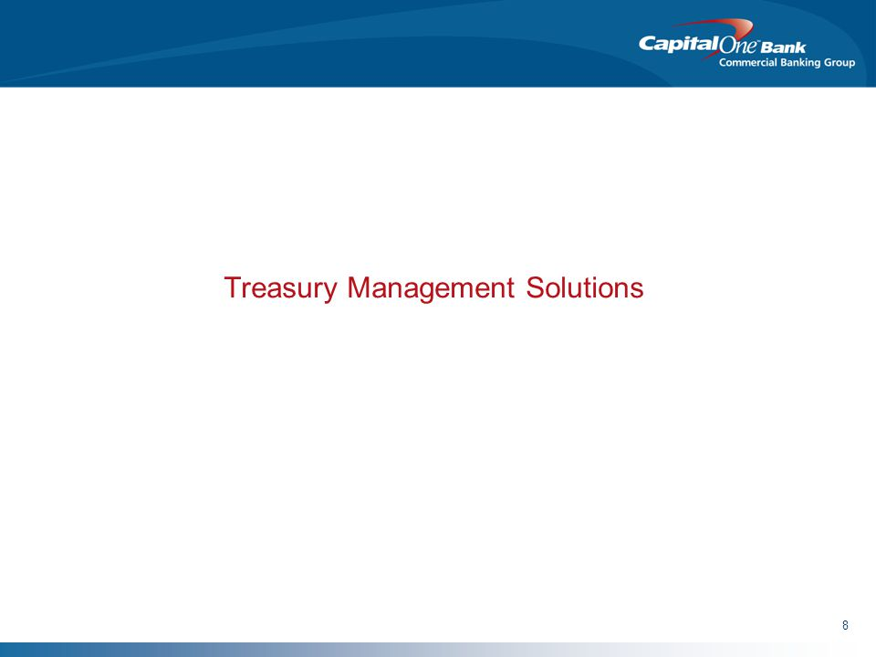 8 Treasury Management Solutions
