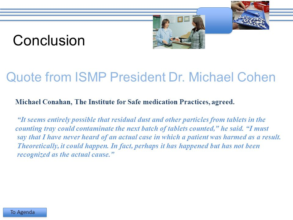 Conclusion Quote from ISMP President Dr.
