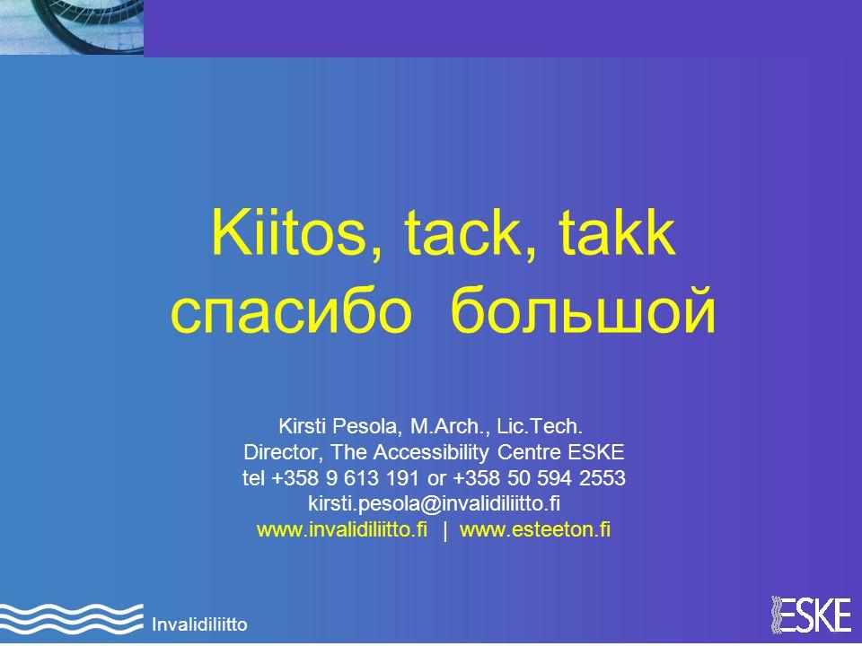 12 Invalidiliitto Kiitos, tack, takk спасибо большой Kirsti Pesola, M.Arch., Lic.Tech.