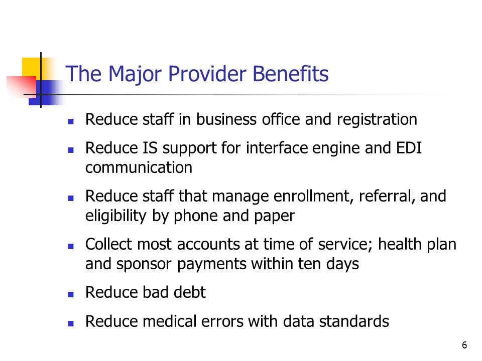 7 Quick and Dirty HIPAA Administrative Simplification Provider Benefit Calculation Estimator 7 Tool available with instructions at www.hipaainfo.net