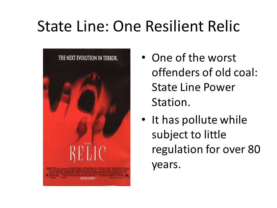 State Line: One Resilient Relic One of the worst offenders of old coal: State Line Power Station.