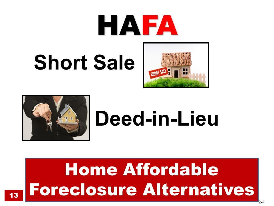 HAFA Short Sale Deed-in-Lieu 13 Home Affordable Foreclosure Alternatives 2-4