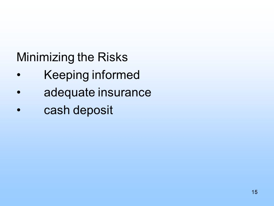 Minimizing the Risks Keeping informed adequate insurance cash deposit 15