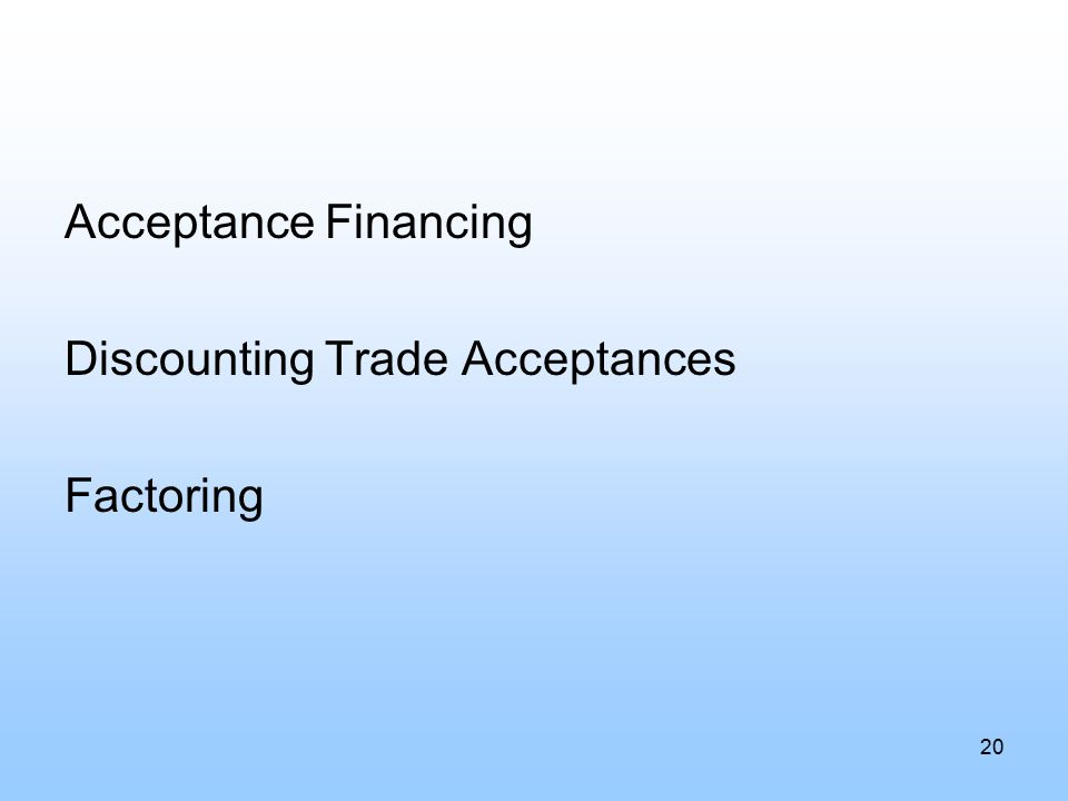 Acceptance Financing Discounting Trade Acceptances Factoring 20