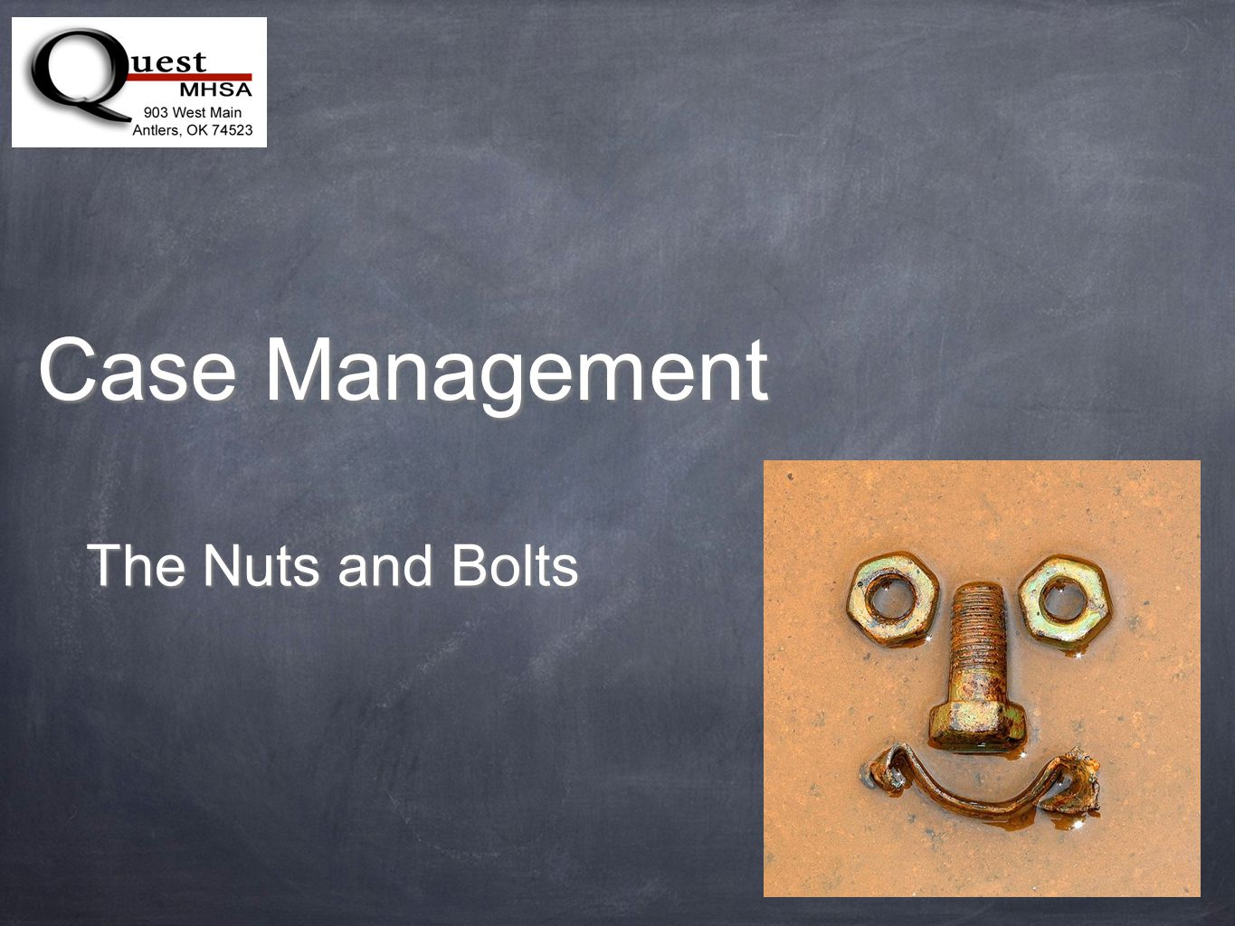 Case Management The Nuts and Bolts