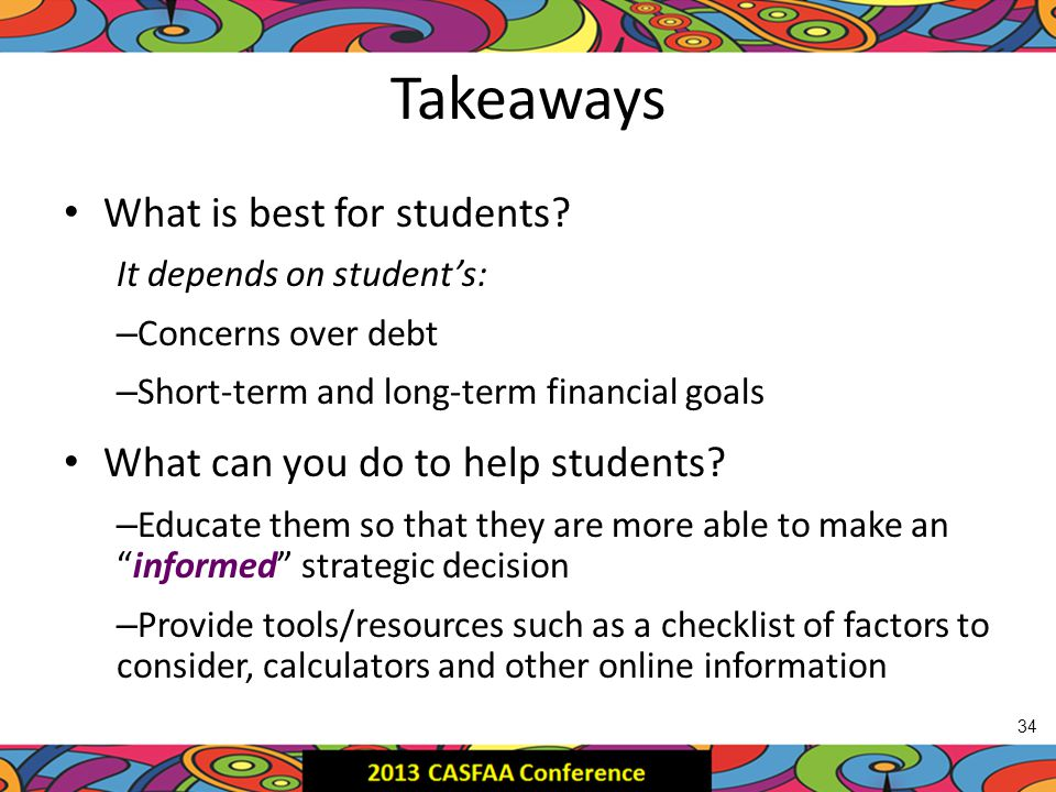Takeaways What is best for students.