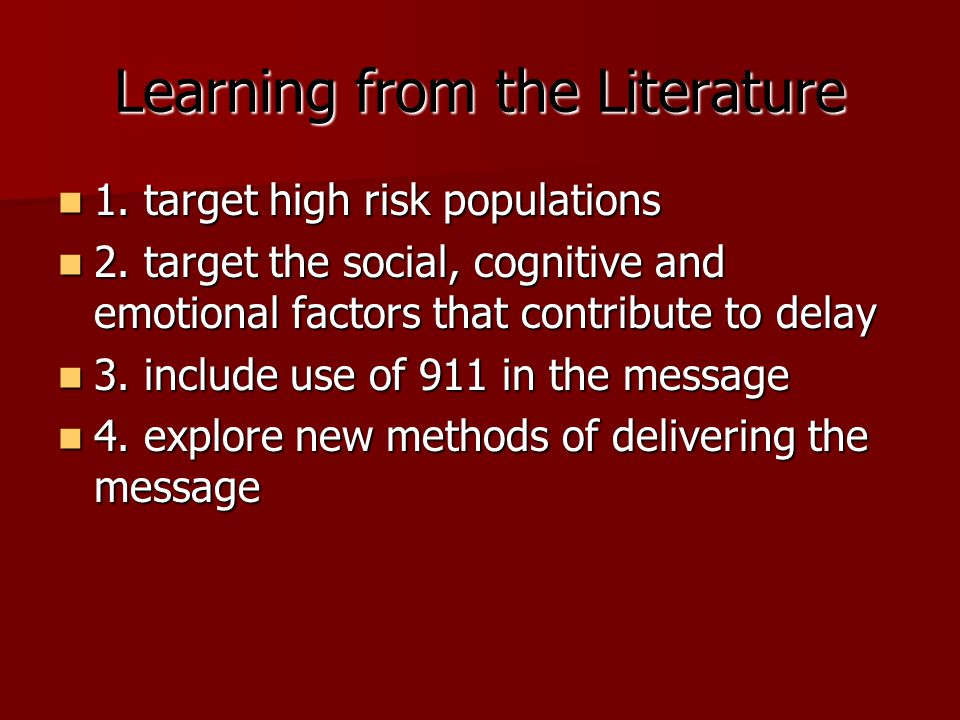 Learning from the Literature 1. target high risk populations 1. target high risk populations 2. target the social, cognitive and emotional factors tha