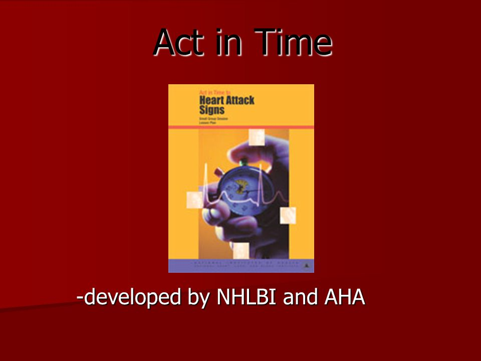 Act in Time -developed by NHLBI and AHA