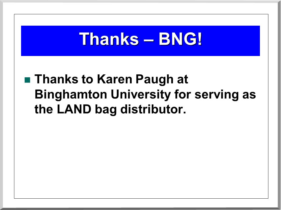 Thanks – BNG.