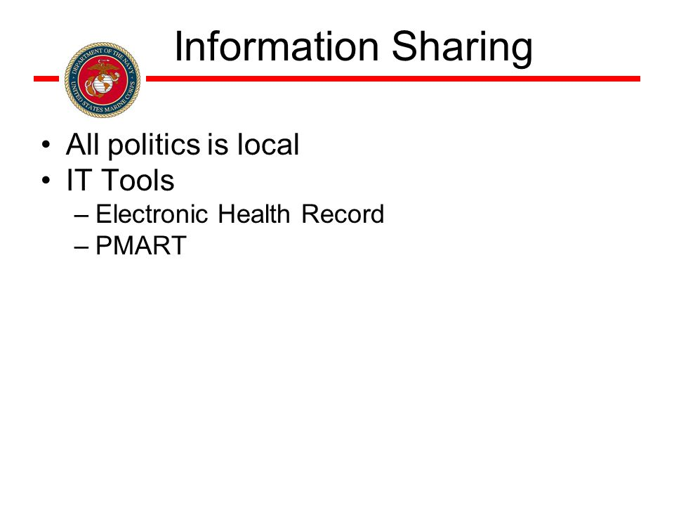 All politics is local IT Tools –Electronic Health Record –PMART