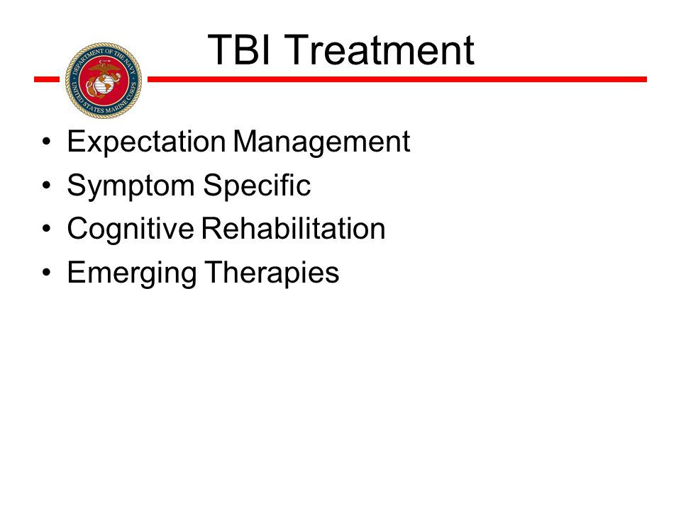 TBI Treatment Expectation Management Symptom Specific Cognitive Rehabilitation Emerging Therapies