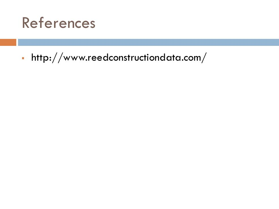 References  http://www.reedconstructiondata.com/