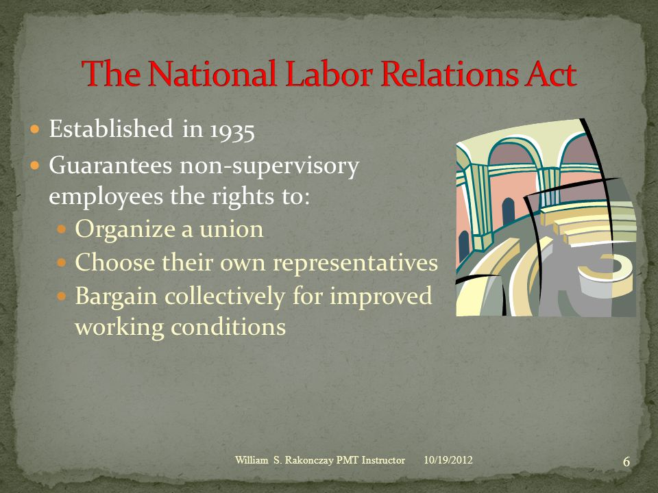 10/19/2012 7 A binding contract Higher wages Better benefits Greater job security Health and safety Grievance procedures Special member services William S.