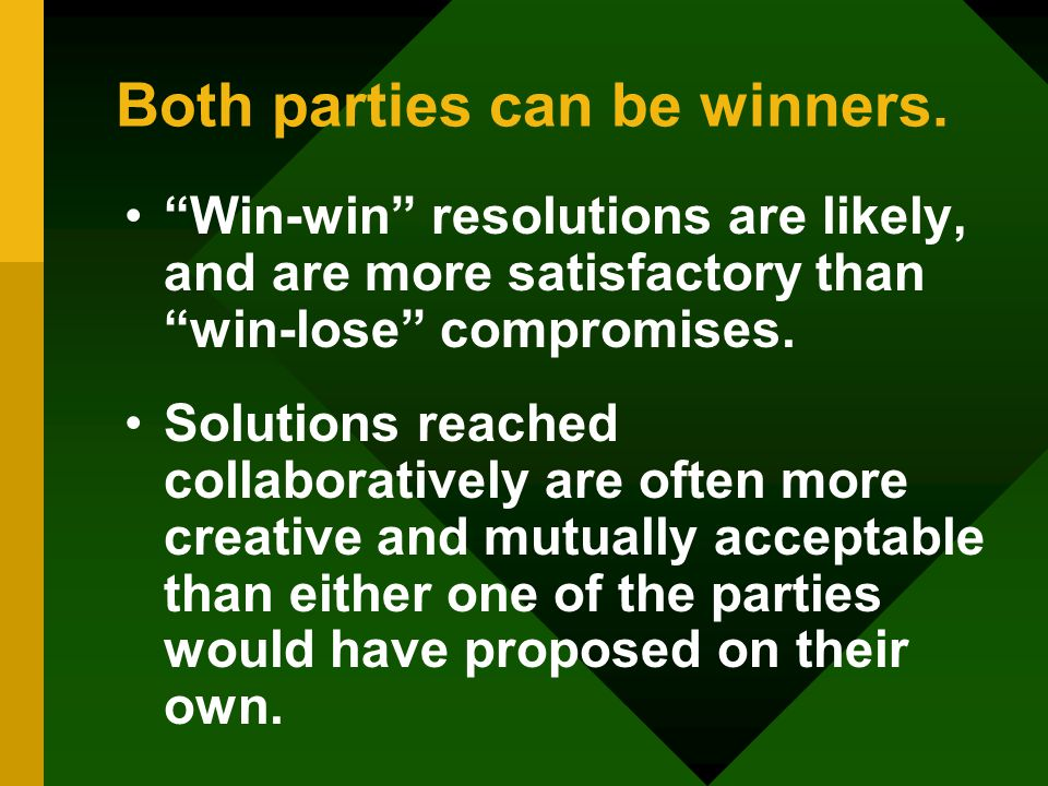 Both parties can be winners.