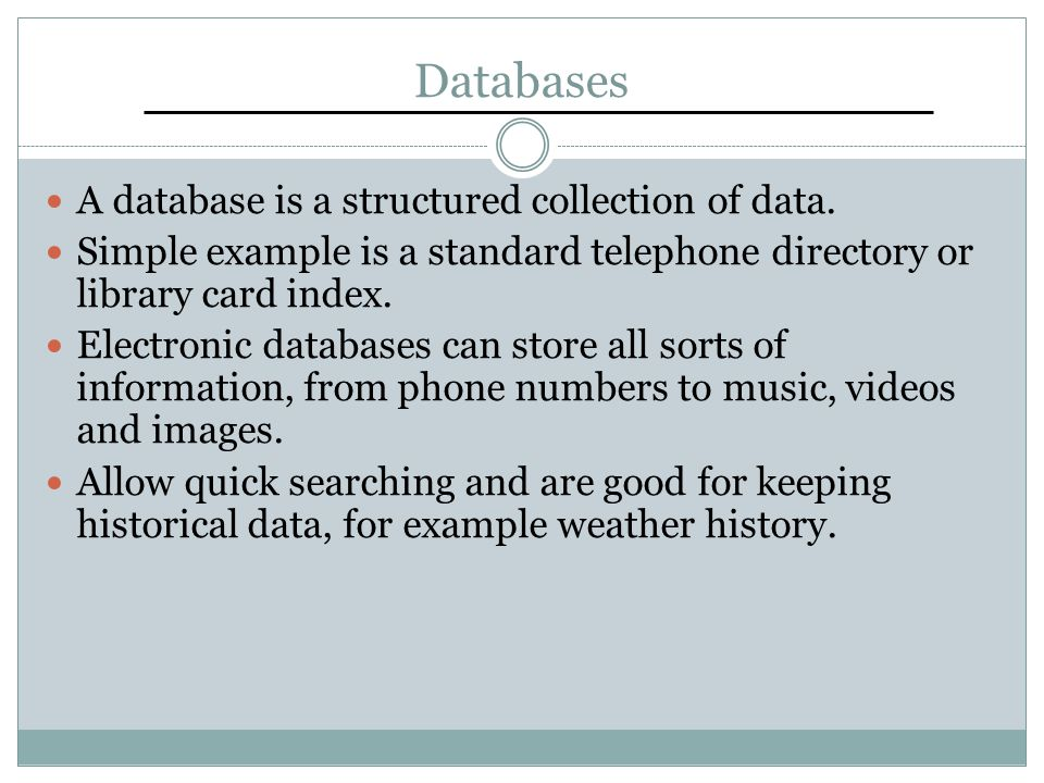 Electronic Databases Electronic databases are generally managed using a program, such as MySQL or Access.