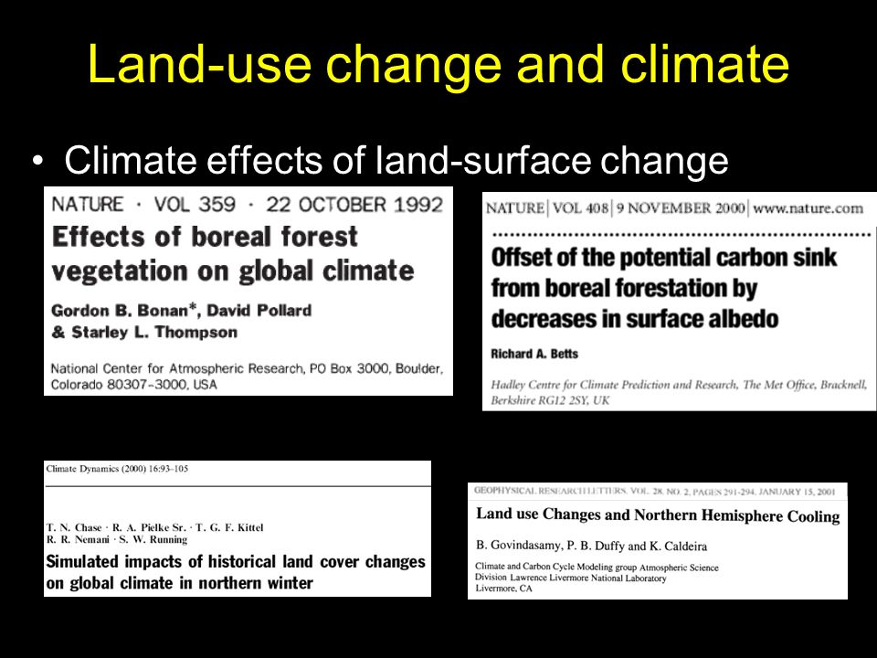 Land-use change and climate Climate effects of land-surface change