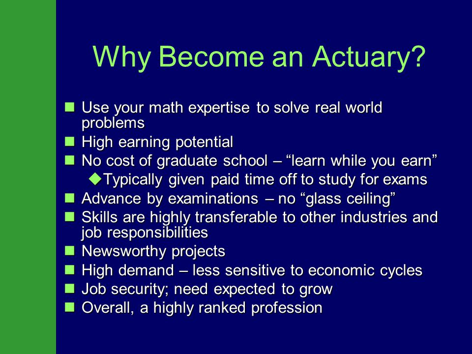Why Become an Actuary.