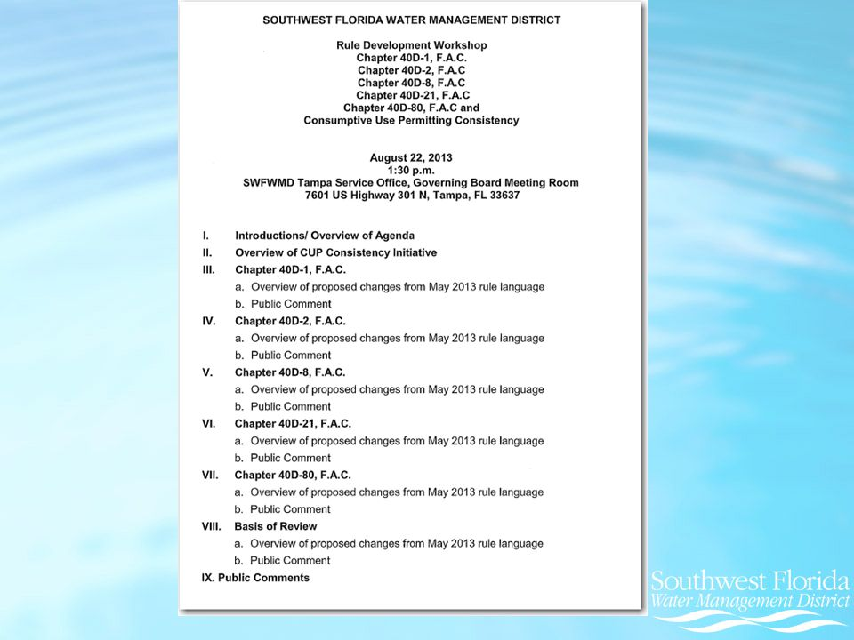 Applicant's Handbook Part B Specific Changes Public Water Supply Water Conservation Plan (f) A permittee may request an extension no sooner than five years after issuance of the original permit, and no more frequently than every five years thereafter.