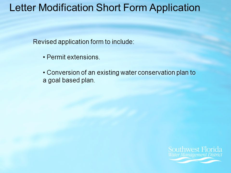 Letter Modification Short Form Application Revised application form to include: Permit extensions.