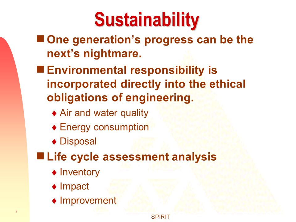 9 SPIRITSustainability  One generation's progress can be the next's nightmare.